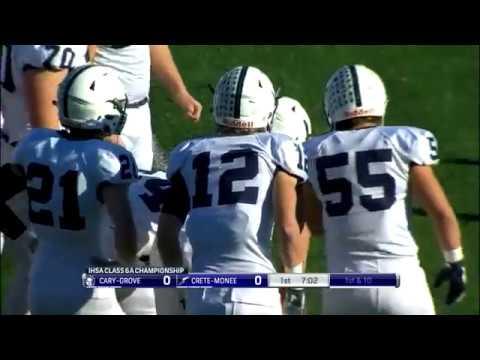 2018 Ihsa Boys Football Class 6a Championship Game Cary Grove Vs Crete Monee