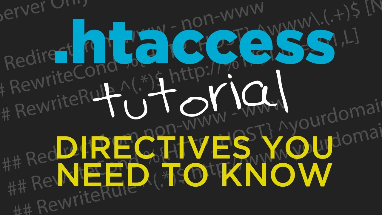 .htaccess Tutorial - Directives You Need to Know - #71