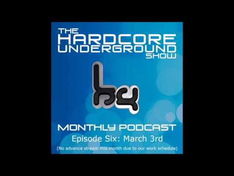 The Hardcore Underground Show - Podcast 06 | 03.03.14.