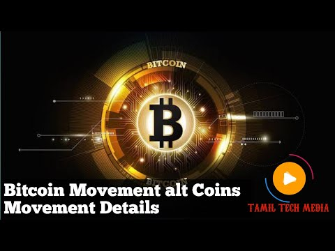 Crypto Currency Bitcoin Movement alt Coins Movement Details