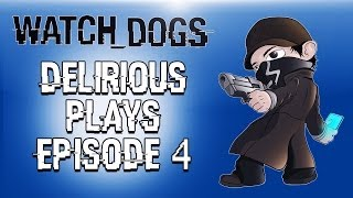 Delirious Plays Watch Dogs Ep. 4