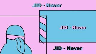 Jid never lyrics edit