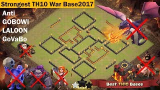 strongest th10 war base 2017 | Anti Valkyrie, Bowlers, Anti Queen Walk