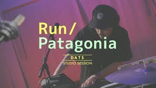 DATS - Run / Patagonia(STUDIO SESSION)