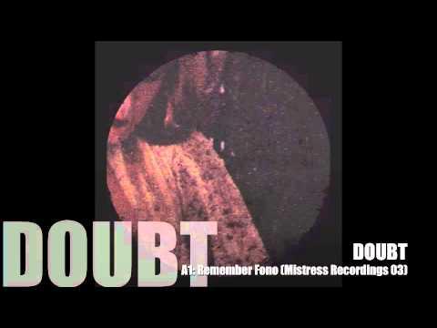 Doubt - Remember Fono (Mistress 03)