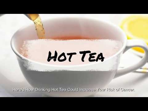 Here's How Drinking Hot Tea Could Increase Your Risk of Cancer
