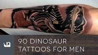 Video 90 Dinosaur Tattoos For Men download MP3, 3GP, MP4, WEBM, AVI, FLV Agustus 2018
