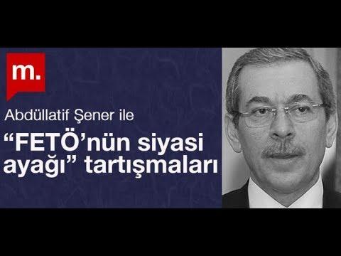 """Abdüllatif Şener Ile """"FETÖ'nün Siyasi Ayağı"""" Tartışmaları"""