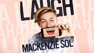 LAUGH (Lyric Video) - Mackenzie Sol