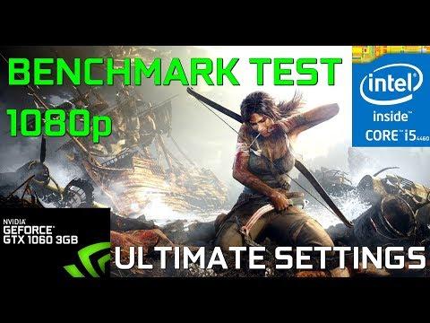 Tomb Raider - i5 4460 - Gainward GTX 1060 3GB - 16GB RAM - 1080p - ULTIMATE [Benchmark]