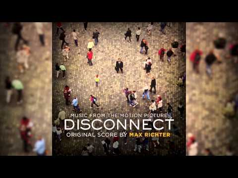 The Swimmer - Max Richter (Disconnect Soundtrack)