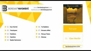Bahadır - Habibim