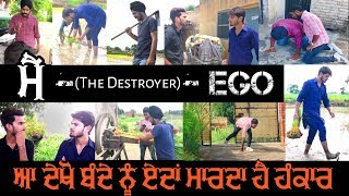 ਮੈਂ ● EGO ● Latest Video || Team Bawan