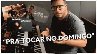 PRA TOCAR NO DOMINGO #03 | TODA VIA ME ALEGRAREI