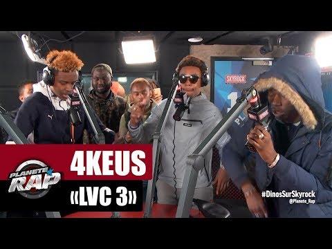 """4Keus """"LVC 3"""" #PlanèteRap"""