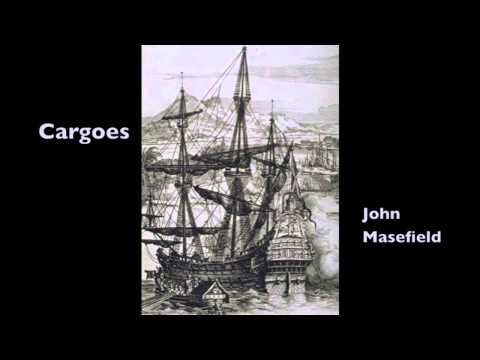 Cargoes a poem written by John Masefield