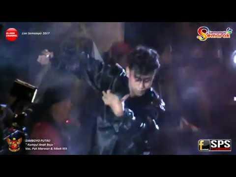 SAMBOYO PUTRO Lagu Jaranan Kumpul Anak Bojo Live Semampir 2017