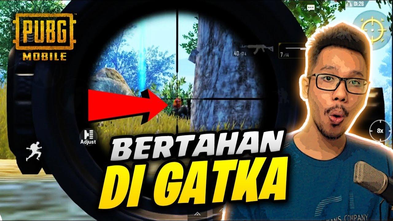 BERTAHAN DI GATKA PAKE AWM - PUBG MOBILE INDONESIA