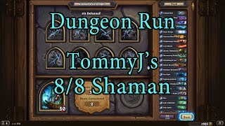 Hearthstone: Kobolds and Catacombs Shaman 8/8 Dungeon Run