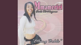 Mmamoriri (Afro Mix)
