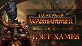 Total War: Warhammer (Legendary) - Warriors of Chaos - Unit Names!