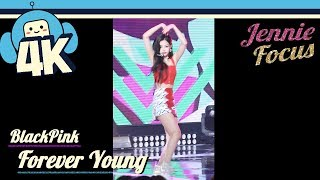 [4K & Focus Cam] Blackpink - Forever Young (Jennie Focus) @Show! Music Core 20180804 블랙핑크 - 포에버 영