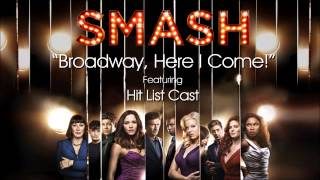 Broadway, Here I Come! (SMASH Cast - Hit List Version)