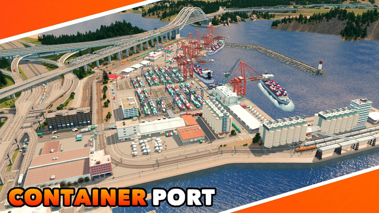 Huge Container Port Build in Cities: Skylines   Timelapse Build   Ep. 10
