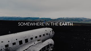 OUR TRAVEL | Somewhere in the Earth