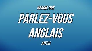 Play Parlez-Vous Anglais (feat. Aitch)