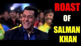 Roast of Salman Khan | Video Roast