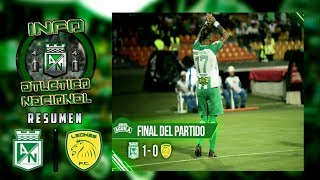 POSTALES del partido entre Atlético Nacional 1 vs Leones FC 0.