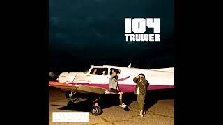 104 Truwer Сафари Полный Альбом 2017