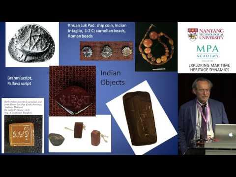 Conference: Exploring Maritime Heritage Dynamics - John Miksic