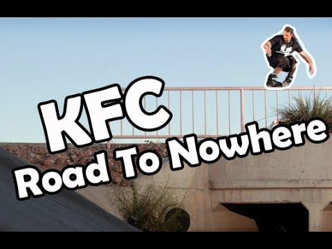 KFC Road To Nowhere || Aggressive Inline ||