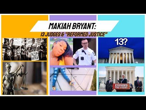 "Makiah Bryant: 13 Judges & ""Reformed Justice"" Breaking News!!!!"