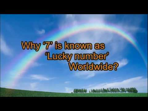 Lucky 7! Why 7 is called lucky number?