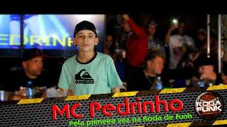 MC Pedrinho :: Ao vivo e pela primeira vez na Roda de Funk :: FULL HD