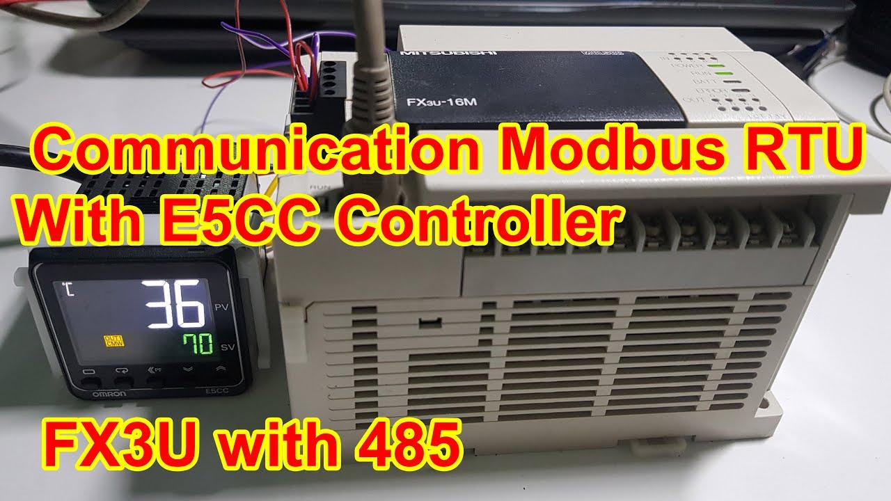 FX3U PLC: Communication Modbus RTU with E5CC Temperature Controller – P12 | Truyền thông Modbus RTU