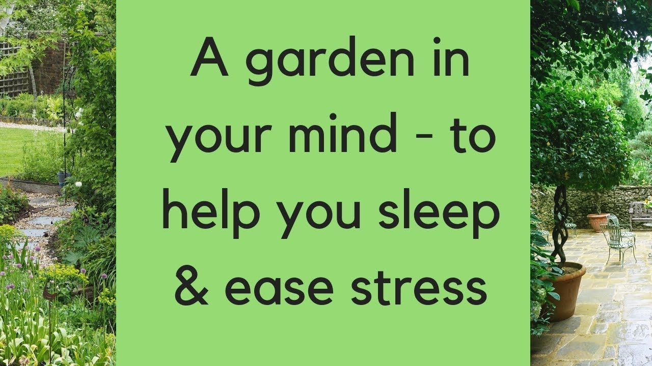 How To Create Your Own Garden Meditation Youtube