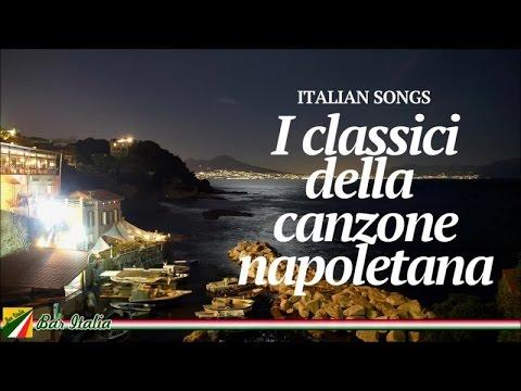 Italian Songs - I classici della canzone napoletana