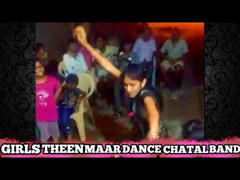 Girls Theenmaar Dance On Chatal Band | Must Watch Video