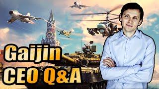 Gaijin CEO Q&A - Thoughts - War Thunder