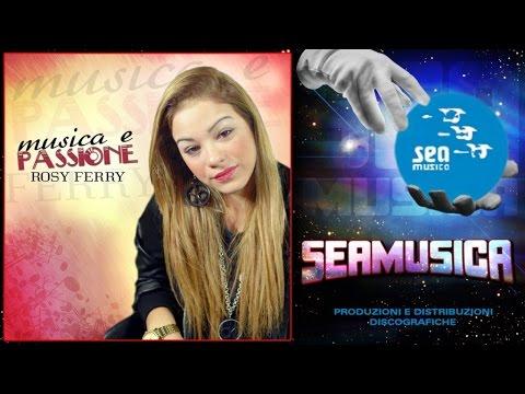 Rosy Ferry - Tu 'o chiamm' ammore