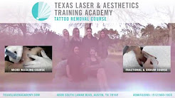 Laser Tattoo Removal Training Course | Texas Laser & Aesthetics Training Academy