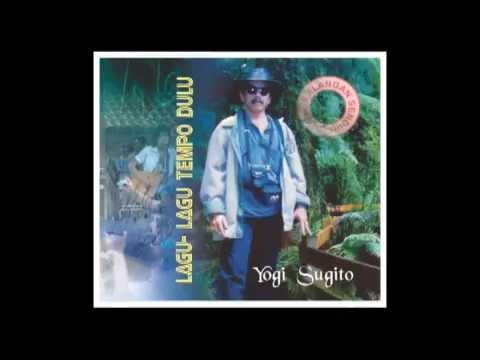 Tajam Tak Bertepi - Yogi Sugito (Cipt : Bimbo)