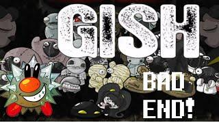 Gish Bad Ending