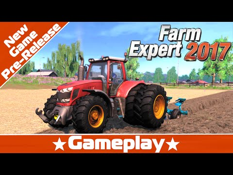 Farm Expert 2017 New Game Pre-Release Gameplay