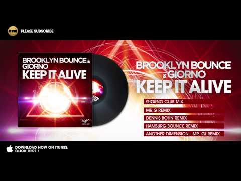 Brooklyn Bounce & Giorno - Keep It Alive (Mr. G! Remix)