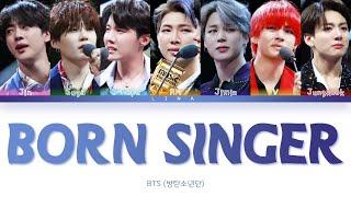 BTS (방탄소년단) - BORN SINGER (Color Coded Lyrics Eng/Rom/Han/가사)